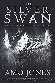 The Silver Swan (Elite Kings Club, #1) by Amo Jones