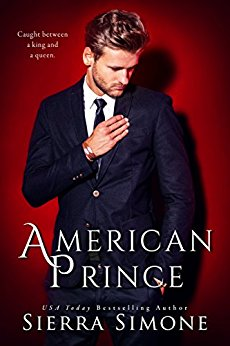 American Prince (American Queen Trilogy, #2) by Sierra Simone