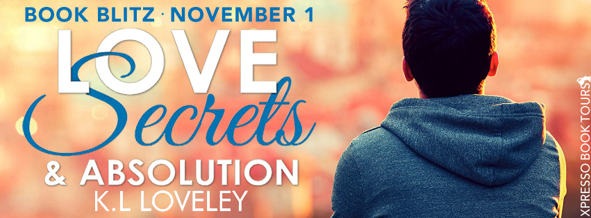Hot New Release -Nov 4- Love, Secrets and Absolution K.L. Loveley